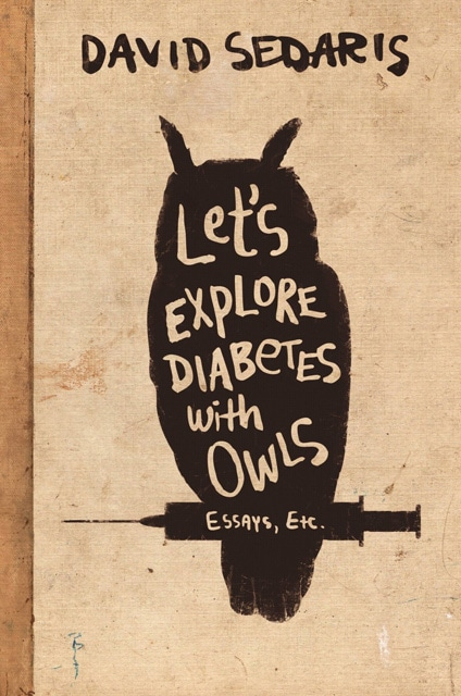 Let's Explore Diabetes with Owls Cover - David Sedaris