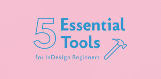 InDesign tutorial - top 5 tools for beginners. Selection and type tools.